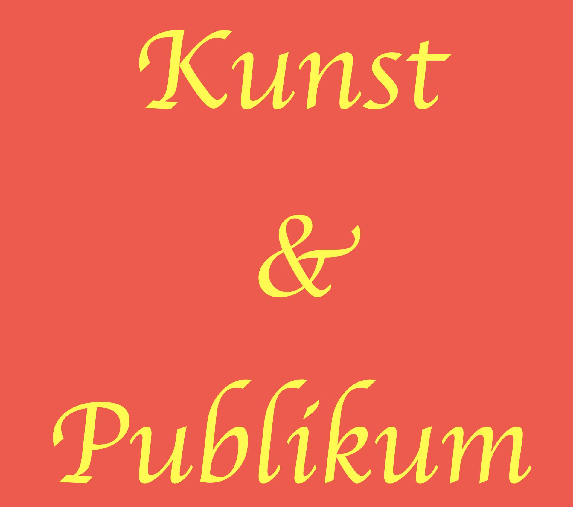 KUNST UND PUBLIKUM