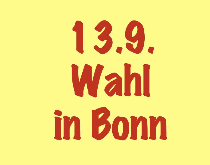 BEI DER BONNER WAHL AM 13. SEPTEMBER
