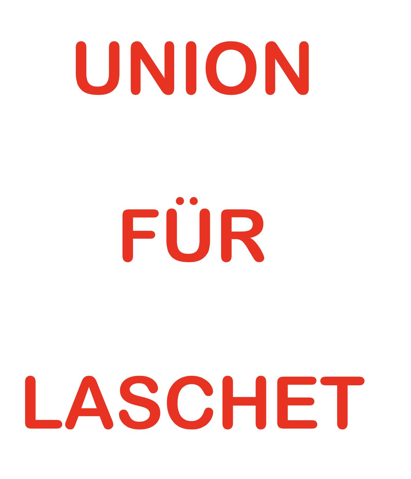 "DIE INITIATIVE ""UNION F�R LASCHET"""