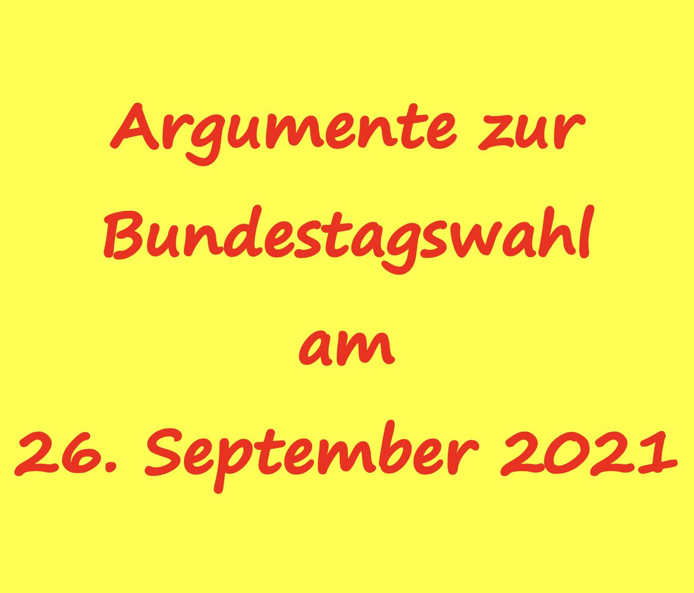 ZU DEN THEMEN DER BUNDESTAGSWAHL 2021